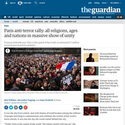 Paris anti-terror rally: all religions, ages and nations in massive show of unity