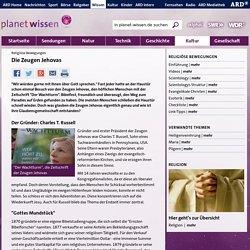 Religiöse Bewegungen: Zeugen Jehovas - Religion - Kultur - Planet Wissen