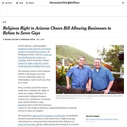 Religious Right in Arizona Cheers Bill Allowing Businesses to Refuse to Serve Gays
