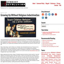 Growing Up Without Religious Indoctrination