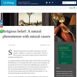 Religious belief: A natural phenomenon