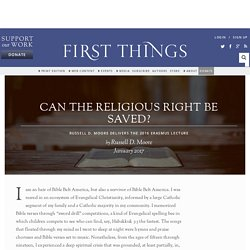 Can the Religious Right be Saved? by Russell D. Moore