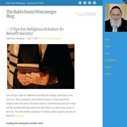 3 Tips For Religious Scholars To Benefit Society!
