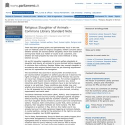 PARLIAMENT_UK 18/02/15 Religious Slaughter of Animals - Commons Library Standard Note