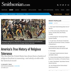America's True History of Religious Tolerance | History & Archaeology