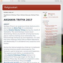 Religiouskart: Puja Muhurat of Akshaya Tritiya