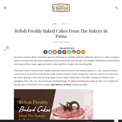 Relish Freshly Baked Cakes From The Bakery In Patna