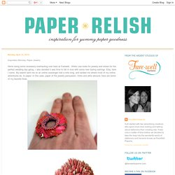 Paper Relish: Inspiration Monday: Paper Jewelry