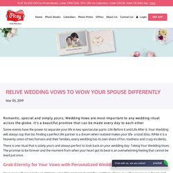Relive Wedding Vows to Wow Your Spouse Differently - Picsy