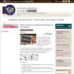 Webdoc commerce équitable et relocalisation de l'alimentation
