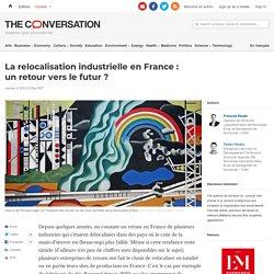 La relocalisation industrielle enFrance: unretourverslefutur?