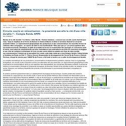 ASHOKA 01/04/11 Circuits courts et relocalisation : la proximité est-elle la clé d'une ville durable ? - Compte Rendu AMPS