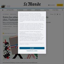 Entre les relocalisations et les fermetures de sites, l'industrie française sur un fil