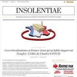 « Les relocalisations en France n'ont qu'un faible impact sur l'emploi » L'édito de Charles SANNAT