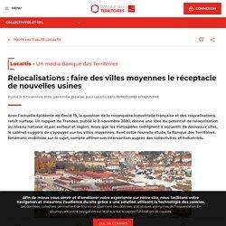 Relocalisations : faire des villes moyennes le réceptacle de nouvelles usines