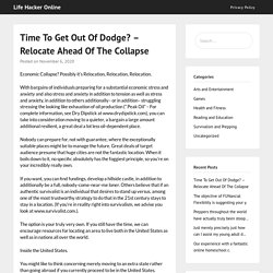 Time To Get Out Of Dodge? - Relocate Ahead Of The Collapse