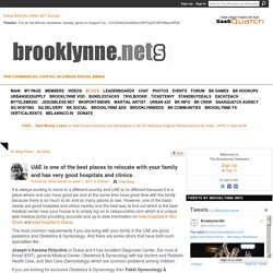 UAE is one of the best places to relocate with your family and has very good hospitals and clinics - The Brooklynne Networks