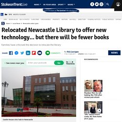 Relocated Newcastle Library to offer new technology... but there will be fewer books - Stoke-on-Trent Live