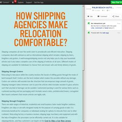 How Shipping Agencies Make Relocation Comfortable?