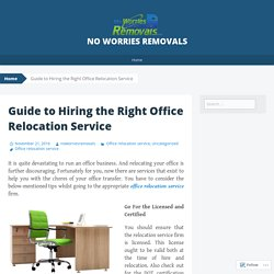 Guide to Hiring the Right Office Relocation Service