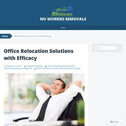 Office Relocation Solutions with Efficacy