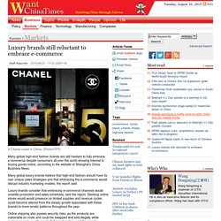 Luxury brands still reluctant to embrace e-commerce|WCT