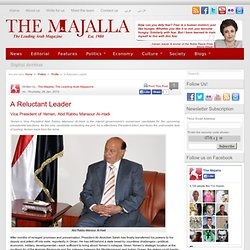 A Reluctant Leader | The Majalla
