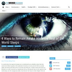 4 Ways to Remain Awake While the Rest of the World Sleeps