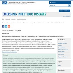 CDC EID - JULY 2018 - Progress and Remaining Gaps in Estimating the Global Disease Burden of Influenza