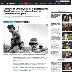 Remains of Errol Flynn's son may have been found in Cambodia mass grave