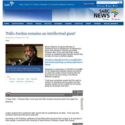 Pallo Jordan remains an intellectual giant:Wednesday 13 August 2014