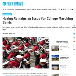 Hazing Remains an Issue for College Marching Bands - Pacific Standard