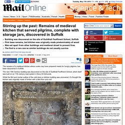 Remains of medieval kitchen discovered in Suffolk