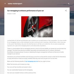 Car remapping to enhance performance of your car