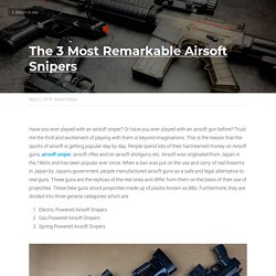The 3 Most Remarkable Airsoft Snipers - Airsoft Sniper