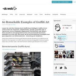 60 Remarkable Examples of Graffiti Art