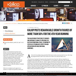 kaliop posts remarkable growth figures of more than 50% for the 4th year running - Press - Kaliop, Web agency, eZ Publish expert and CMS LAMP Open Source
