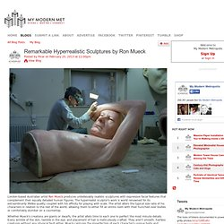 Remarkable Hyperrealistic Sculptures by Rob Mueck
