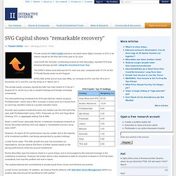 """SVG Capital shows """"remarkable recovery"""""""