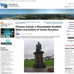 Thomas Carlyle, a Remarkable Scottish Writer and Author of Sartor Resartus
