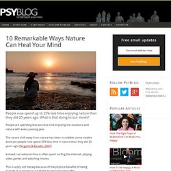 10 Remarkable Ways Nature Can Heal Your Mind