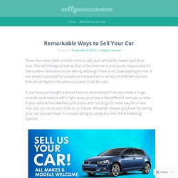 Remarkable Ways to Sell Your Car