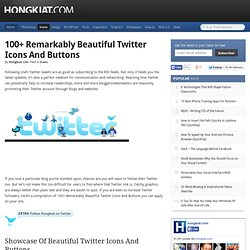 100+ Remarkably Beautiful Twitter Icons And Buttons | Icons