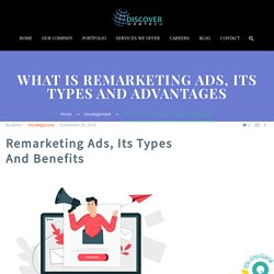 Get To Know About Remarketing Ads