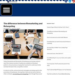 The difference between Remarketing and Retargeting