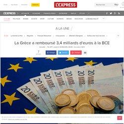 La Grèce a remboursé 3,4 milliards d'euros à la BCE