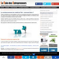 Le remboursement du crédit de TVA : comment ça marche