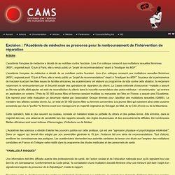 Excision : l'Académie de médecine se prononce pour le remboursement de l'intervention de réparation - Cams