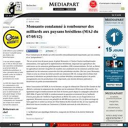 Monsanto condamné à rembourser des milliards aux paysans brésiliens (MAJ du 07/05/12)