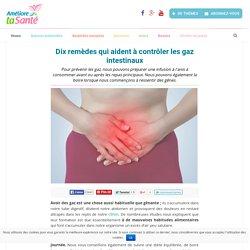 Dix remèdes qui aident à contrôler les gaz intestinaux